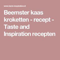 Beemster kaas kroketten - recept - Taste and Inspiration recepten