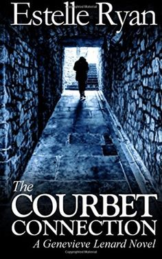 The Courbet Connection: A Genevieve Lenard Novel (Volume 5) by Estelle Ryan | LibraryThing