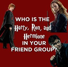 This Very Specific Quiz Will Tell You Who's The Harry, Ron, And Hermione In Your Friend Group