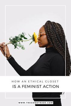 How Building A Conscious Closet Became A Feminist Action Fast Fashion, Slow Fashion, Social Equality, Feminist Movement, Ethical Shopping, Ethical Fashion, Suddenly, Fair Trade, Strong Women