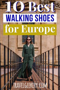 Travel Shoes Europe: See this overview of 10 Best Walking Shoes for Europe, of different styles including fall and winter. Walking shoes for travel Europe that are stylish, cute and match different outfits. #europe #travelshoes #shoes #outfit #travelgeekery Best Shoes For Travel, Best Travel Gifts, Travel Shoes, European Travel Tips, European Destination, Road Trip Europe, Travel Europe, Travel Items, Travel Products