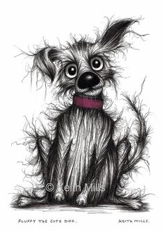 Fluffy the cute dog by Keith Mills. This is a print which has been created from my original ink drawing. It is an A4 size print which measures 11 3/4 x 8 1/4 inches | 297 x 210 mm. It is printed on good quality paper. It is unframed. Watermark will not appear on the print. Copyright remains with Keith Mills.  Free shipping.