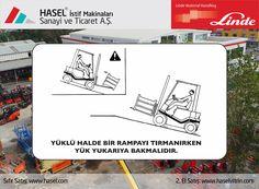 Önce İş Güvenliği!Yüklü halde bir rampayı tırmanırken yük yukarıya bakmalıdır. www.hasel.com | www.haselvitrin.com