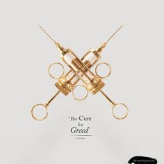 """""""The Cure For Greed"""" injection kit features a 24-karat gold plated syringe and a single 5 ml dose of dollar ink recovered from approximately $10,000 in US currency.     &nbs..."""
