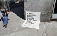 Posters on the ground are more noticeable than homeless kids [3 pictures]