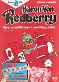 """Baron Von Redberry Sir Grapefellow's enemy and countered with his own vaguely fruit-punch-flavored confection loaded with sugar & colored the milk pink. The Baron """"iz der berry goodest"""" Oat Cereal, Breakfast Cereal, Cereal Boxes, Cereal Food, Breakfast Club, Vintage Advertisements, Vintage Ads, Vintage Food, Retro Food"""