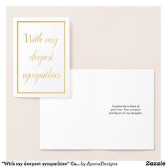 """Shop """"With my deepest sympathies"""" Card created by AponxDesigns. Paper Envelopes, White Envelopes, Deepest Sympathy, Condolences, Colored Paper, Sympathy Cards, Gold Foil, Place Card Holders, Ink"""