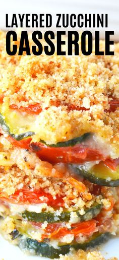 Layered Zucchini Casserole Layered Zucchini Casserole with Bread Crumb Topping, melty mozzarella and delicious Parmesan cheese is an amazing layered vegetable casserole bake that will make you excited to eat your veggies! Zucchini Tomato Casserole, Veggie Casserole, Healthy Casserole Recipes, Healthy Recipes, Baked Zucchini Recipes Healthy, Vegetable Casserole Healthy, Vegetable Bake, Hamburger Casserole, Chicken Casserole