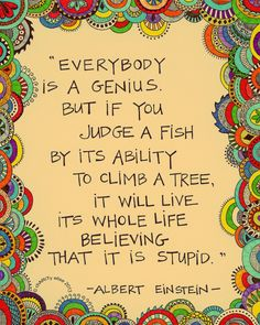 Fish will have a tough time climbing a tree; don't judge. #quotes #inspiration #science