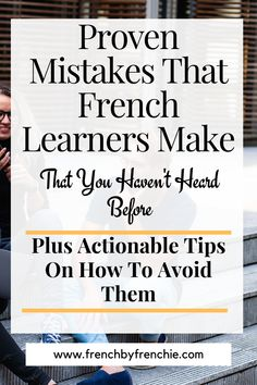 DO YOU HAVE THIS FEELING OF BEING STUCK OR NOT REALLY PROGRESSING IN YOUR LANGUAGE GOALS.There are many reason why you may feel like that but I have THE list of the most common offenders and time wasters while trying to learn french. Read it now and repin it. It's that good!  #learnfrenchfast #learnfrenchfree #learnfrenchtips #languagemistakes