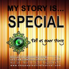 Is your story special? Submit your film before the regular submission deadline of 2.23.15 to www.thepeoplesfilmfestival.com