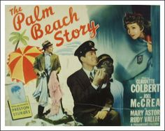 The Palm Beach Story - Written and directed by Preston Sturges, 1942.