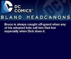 Well, I mean....Damian may be his blood but Dick was his first son way before Damian even existed