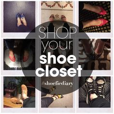 Join me for the Shoefie Diary Instagram Challenge: Shop your shoe closet!   Hashtag: #Shoefiediary