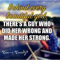 yeah... he made me strong :)