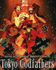 """Tokyo Godfathers"" (東京ゴッドファーザーズ Tōkyō Goddofāzāzu) is a 2003 anime film directed by the late Japanese director Satoshi Kon, and co-directed by Shōgo Furuya. ""Tokyo Godfathers"" was Kon's third animated movie, which he wrote and directed. Anime Ova, Tokyo Godfathers, Satoshi Kon, Godfather Movie, Coming To Theaters, Animation, Film Posters, Movies And Tv Shows, Movie Tv"
