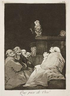 Francisco de Goya | Los Caprichos N°53 - QUE PICO DE ORO!