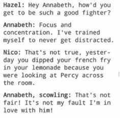 Annabeth almost never gets distracted.