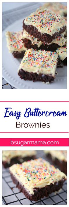 Combine the greatness of brownies with the deliciousness of buttercream by making these Easy Buttercream Brownies! This recipe is perfect for chocolate and birthdaycake lovers! #buttercream #brownies #chocolate #frosting #buttercreamfrosting