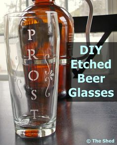 DIY Etched Beer Glasses - A quick and easy Father's Day craft. Use an old glass or buy one at a discount store.