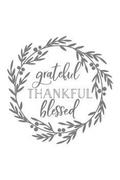 Grateful Thankful Blessed SVG File - Chicfetti