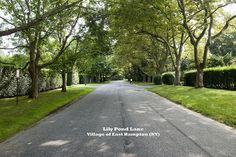 Lily Pond Lane -- Village of East Hampton (NY) on Long Island. On search for Grey Gardens House.