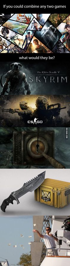 If you could combine any two games, what would they be?