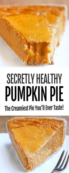 The Best Secret Healthy Pumpkin Pie Recipe Healthy Pumpkin Pies, Healthy Thanksgiving Recipes, Homemade Pumpkin Pie, Pumpkin Pie Recipes, Thanksgiving Desserts, Vegan Thanksgiving, Thanksgiving Ideas, Simple Pumpkin Pie Recipe, Pumkin Pie