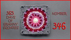 365 Days of Granny Squares Number 346 - YouTube