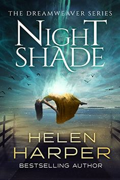 Night Shade (Dreamweaver Book 1) (English Edition) par [Harper, Helen]