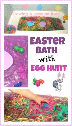 Easter Egg Hunt (could turn this bathtime adventure into something for the classroom by using a sensory bin instead)  *food dye  *Easter eggs  *Easter grass