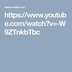https://www.youtube.com/watch?v=-W9ZTnkbTbc