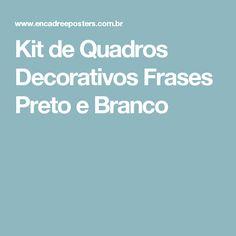Kit de Quadros Decorativos Frases Preto e Branco