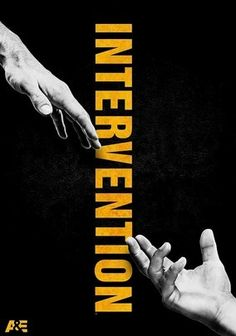 Intervention (2005) Whether they're consumed by drugs, alcohol, food or destructive behavior, the addicts profiled in A's Emmy-winning series believe they are being filmed for a documentary -- until their loved ones stage these much-needed and dramatic interventions.