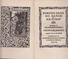 Tannhäuser i Venusbjærget - Fortids sagn og sange bind 6 av Kristoffer Nyrop Reading, Books, Libros, Word Reading, Book, Reading Books, Book Illustrations, Libri