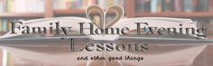 Family Home Evening Lessons! This is such a cool blog! I pinned the one about teaching kids to be reverent.