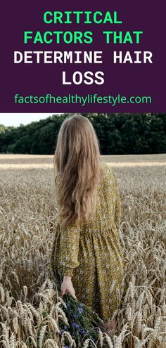 Critical Factors that Determine Hair Loss - Facts Of Healthy Lifestyle Lifestyle Examples, Underactive Thyroid, Healthy Facts, Hair Due, Stress Causes, Daily Vitamins, Prevent Hair Loss, Proper Diet, Strong Hair