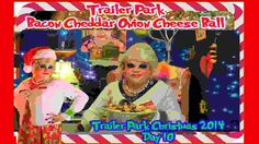Trailer Park Cheese Dip : Day 5 Trailer Park Christmas - YouTube ...