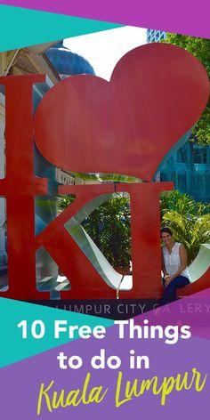 10 Free Things to do in Kuala Lumpur | Hello Raya Blog
