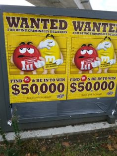 We are told to consume more products All the time. In this advert which is near 3 schools they are promoting the eating of M&M's buy offering cash prizes.