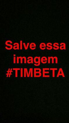 Missão Tim lab, SALVE ESSA FOTO EM UMA PASTA, obrigado e vou retribuir. #betaajudabeta #repin #timlab #missaotimlab #beta #timbrasil #repinbeta