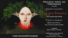 17/10 ♥ Projeto Arte no Mercearia ♥ Exposição Comemorativa EVERSON FONSECA 30 Anos de Arte ♥  http://paulabarrozo.blogspot.com.br/2016/10/1710-projeto-arte-no-mercearia.html