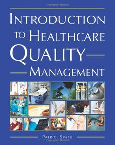 I'm selling Introduction to Healthcare Quality Management by Patrice Spath - $10.00 #onselz