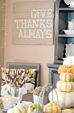 give thanks always pallet sign Create something similar using uppercase living http://amyf.uppercaseliving.net