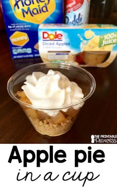 Apple pie in a cup. This is such a yummy fall recipe for kids. Super easy to make!