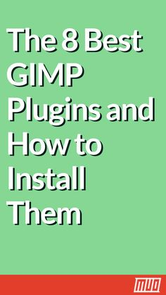In this guide to using GIMP plugins, we'll walk you through where to get the best GIMP plugins and how to install them.
