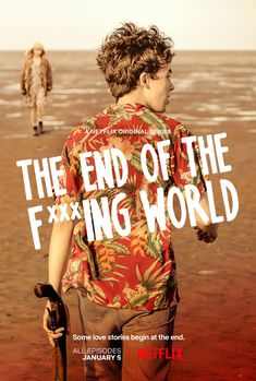 ( Netflix ), The End Of The F***ing World