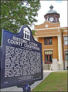 The City of Inverness is the largest municipality in Citrus County