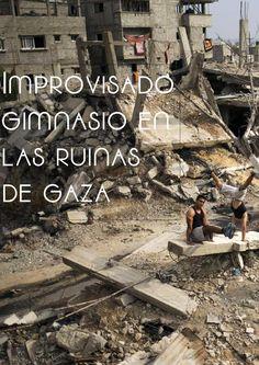 Improvisado gimnasio en las ruinas de Gaza