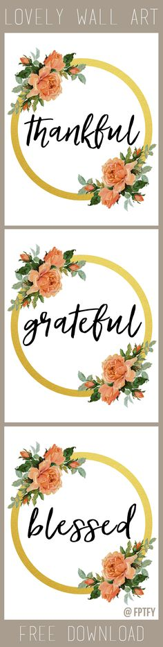 Wall Art: Thankful, Grateful, Blessed- Lovely! - Free Pretty Things For You